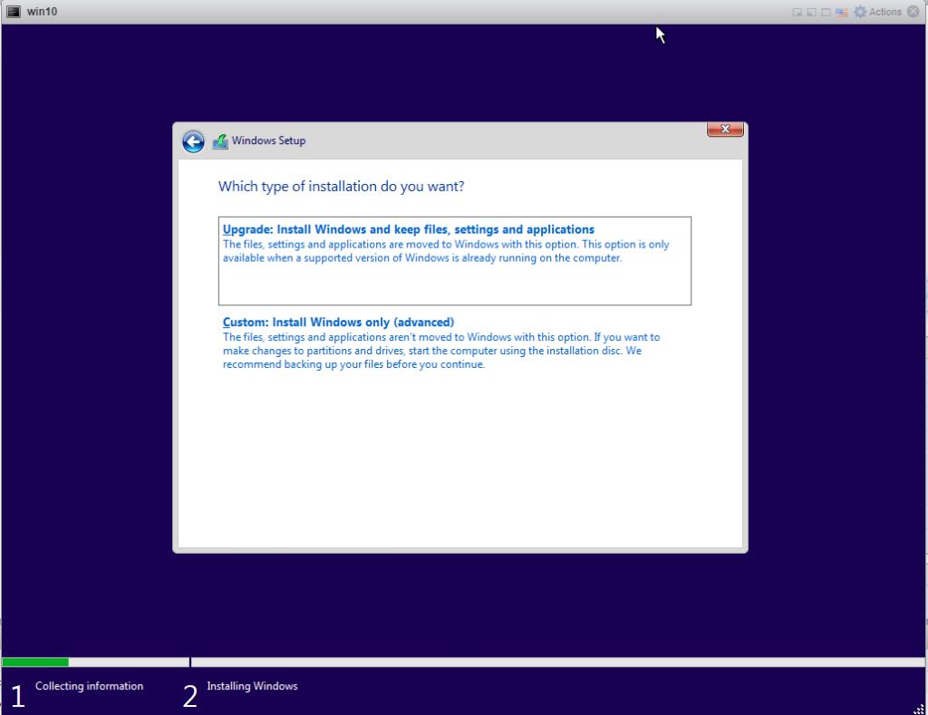 Installing Windows 10 Pro - choose custom Install